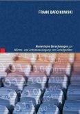 Numerische Berechnungen zur Wärme- und Antriebsauslegung von Schaltgeräten (eBook, PDF)