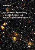 High Resolution Spectroscopy of Ethyl Methyl Ether and Hydrogen Cyanide Isotopomers (eBook, PDF)