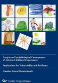 Long-term Psychobiological Consequences of Adverse Childhood Experiences: Implications for Vulnerability and Resilience (eBook, PDF)