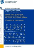 Selected Topics on Microwave Measurements, Noise in Devices and Circuits, and Transistor Modeling (eBook, PDF)