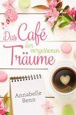 Das Café der vergessenen Träume (eBook, ePUB)