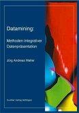 Datamining: Methoden integrativer Datenpräsentation (eBook, PDF)