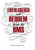 ERFOLGREICH und BEQUEM durch die BMS (eBook, ePUB)