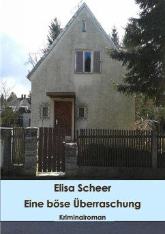 Eine böse Überraschung (eBook, ePUB) - Scheer, Elisa