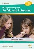 DaZ eigenständig üben: Perfekt & Präteritum - GS