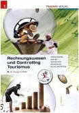 Rechnungswesen und Controlling Tourismus I HLT inkl. Übungs-CD-ROM