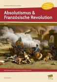 Absolutismus & Französische Revolution