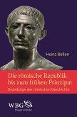 Die römische Republik bis zum frühen Prinzipat (eBook, PDF)