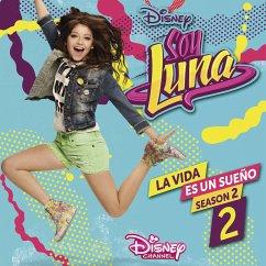 Soy Luna: La Vida Es Un Sueno 2 (Staffel 2,Vol.2) - Elenco De Soy Luna