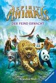 Der Feind erwacht / Spirit Animals Bd.1