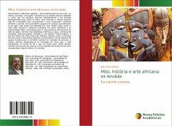Mito, história e arte africana: os Iorubás