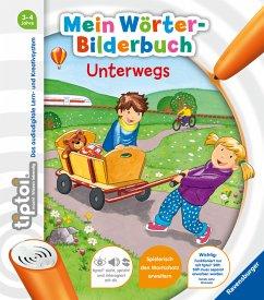 tiptoi® Mein Wörter-Bilderbuch Unterwegs - Follert, Yvonne