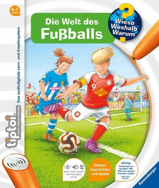Die Welt des Fußballs / Wieso? Weshalb? Warum? tiptoi® Bd.21 - Friese, Inka