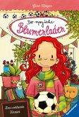 Das verhexte Turnier / Der magische Blumenladen Bd.7