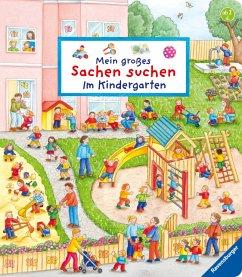 Mein großes Sachen suchen: Im Kindergarten - Gernhäuser, Susanne