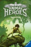 Geckoblick / Animal Heroes Bd.3