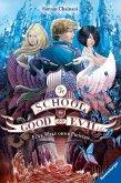 Eine Welt ohne Prinzen / The School for Good and Evil Bd.2