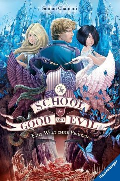 Eine Welt ohne Prinzen / The School for Good and Evil Bd.2 - Chainani, Soman
