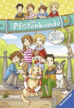 Tierisch wilde Abenteuer / Die Pfotenbande Bd.1-2 - Luhn, Usch