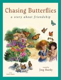 Chasing Butterflies - A Story About Friendship