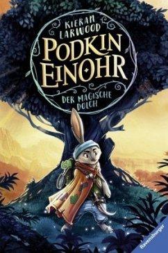 Der magische Dolch / Podkin Einohr Bd.1
