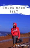 Umzug nach Sylt (eBook, ePUB)