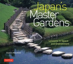 Japan's Master Gardens: Lessons in Space and Environment - Mansfield, Stephen