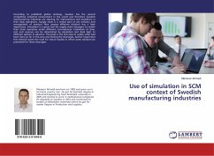 Use of simulation in SCM context of Swedish manufacturing industries