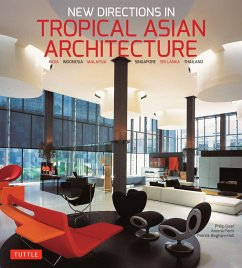 New Directions in Tropical Asian Architecture: ...