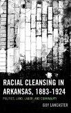 RACIAL CLEANSING IN ARKANSAS 1PB
