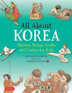 All About Korea - Bowler, Ann Martin; Barg, Soosoonam