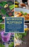 Das basische Rezeptebuch (eBook, ePUB)