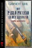 Mit Pablo Picasso an der Leinwand (eBook, ePUB)