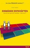 Rhetorik-Handbuch 2100 - Einwände entkräften (eBook, ePUB)