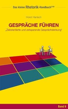 Rhetorik-Handbuch 2100 - Gespräche führen (eBook, ePUB)