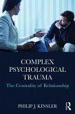 Complex Psychological Trauma (eBook, ePUB)