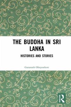 The Buddha in Sri Lanka (eBook, PDF)