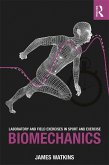 Laboratory and Field Exercises in Sport and Exercise Biomechanics (eBook, ePUB)
