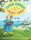 Piper Green and the Fairy Tree: Pie Girl (eBook, ePUB)
