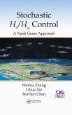 Stochastic H2/H 8 Control: A Nash Game Approach (eBook, ePUB)