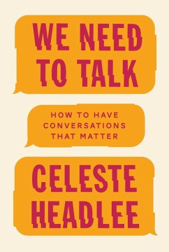 We Need To Talk (eBook, ePUB) - Headlee, Celeste