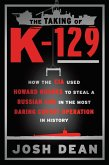 The Taking of K-129 (eBook, ePUB)