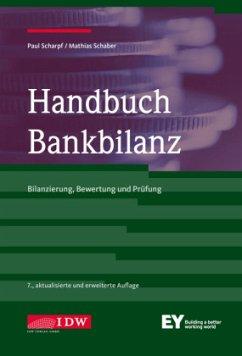 Handbuch Bankbilanz - Scharpf, Paul; Schaber, Mathias