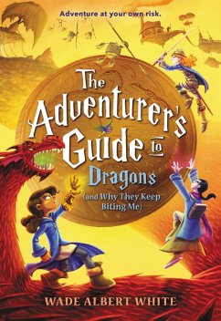 The Adventurers Guide to Dragons (and Why They Keep Biting Me)