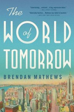 The World of Tomorrow (eBook, ePUB) - Mathews, Brendan