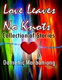 Love Leaves No Knots: Collection of Stories (eBook, ePUB)
