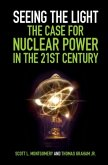 Seeing the Light: The Case for Nuclear Power in the 21st Century (eBook, PDF)