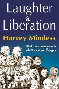 Laughter and Liberation (eBook, ePUB) - Mindess, Harvey