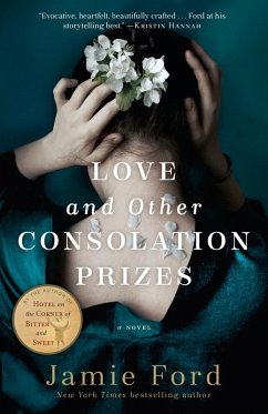 Love and Other Consolation Prizes (eBook, ePUB) - Ford, Jamie