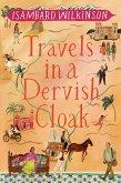 Travels in a Dervish Cloak (eBook, ePUB)